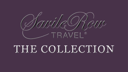 Exclusive Experiences – The Collection - Savile Row Travel